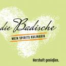 Die Badische - Wein, Spirits und Kulinarik!